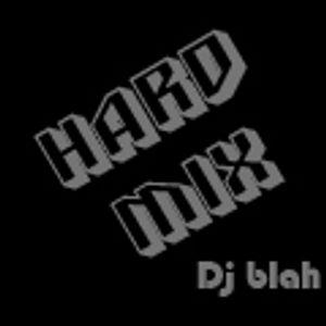 HARD MIX - Dj blah