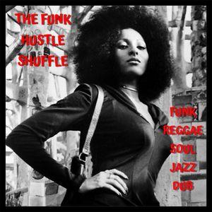 The Funk Hustle Shuffle