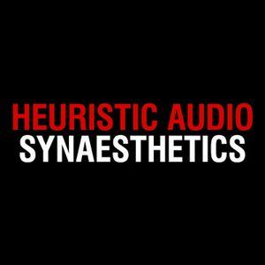 Heuristic Audio - Synaesthetics Electro Mix
