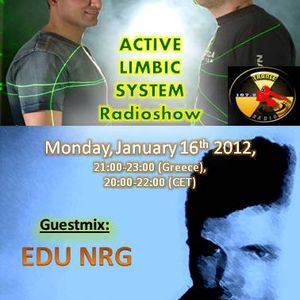 Active Limbic System show on Athens trance radio(16-1-12).Special guest EDU NRG.