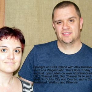 Spotlight with Alex Rousseau and Lena Wagenfuehr on UCB Ireland Radio 4th July 2013
