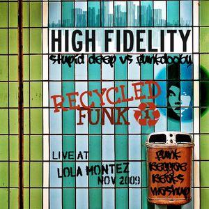 RECYCLED FUNK: High Fidelity @ Lola Montez Nov. 2009-Pt.1