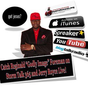 Reginald Foreman on Storm Talk 365 - Show #2
