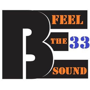 Feel the Sound - Session 33