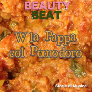 W la Pappa col Pomodoro