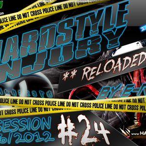 E Razer – Hardstyle Injury * Reloaded * Live #24 | 28/06/12