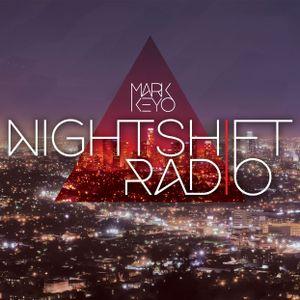 #030 NightShift Radio with Mark Keyo