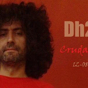 Dh2RE@Cruda Night, 12.8.12