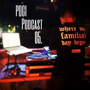 Pogi Podcast Vol. 05 (Explicit)