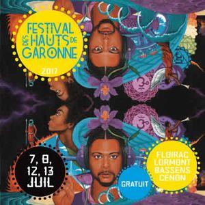 Festival Des Hauts de Garonne 2017 Part #1