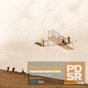 Progressive  Digital Station-Return to dream-Mixed_By_Simon(July 2012)[PDSR002]