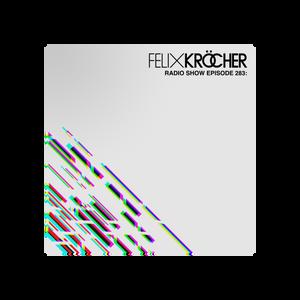 Felix Kröcher Radioshow 283 | Felix Kröcher