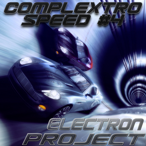 Electron Project - Complextro Speed 4(2014.05.10)