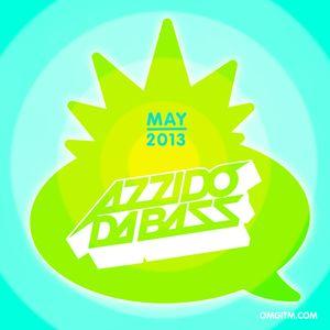 OMGITM SUPERMIX MAY 2013 - AZZIDO DA BASS