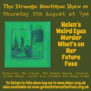 The Strange Boutique Show 89