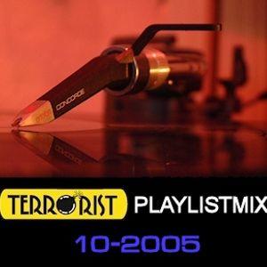 DJ TERRORIST - PlaylistMix 10-2005