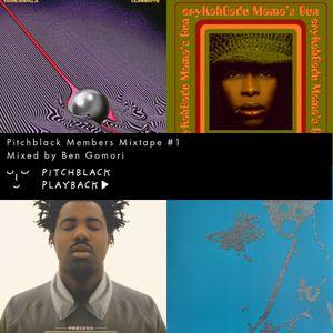 Pitchblack Members' Mixtape #1 (Massive Attack, Burial, Tame Impala, Erykah Badu)