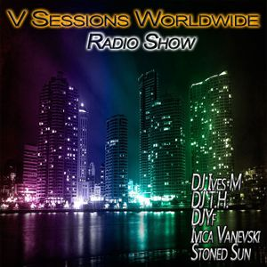 V Sessions Worldwide #115 Mixed by Ivica Vanevski & Frank Dueffel Guest Mix