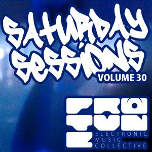The Saturday Sessions Volume 30