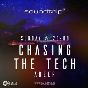 Chasing The Tech #09 by abeer (2-hour Special)