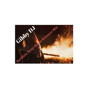 Gibby DJ - Sardinia Deep House Summer Mix 2017