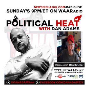 Political HEAT with Dan Adams and Guest Dan Butcher - 4/26/2015