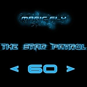 MAGIC FLY - The Star Patrol # 60