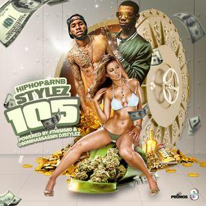 Hiphop & Rnb Stylez Vol 105 Hosted By @80MinAssassin DJ Stylez