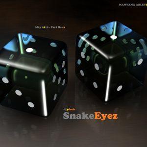 """Manyana Mix - May 2012 'Part Deux' - """"Snake Eyez"""" - Live"""