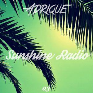 Adrique - Sunshine Radio 003