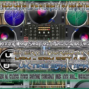 Tech22 Show Live N Direct W DJ Briantech Special Edition Show Hittin Da Cratez Uebeatz.com