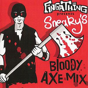 Sneaky´s BLOODY AXE MIX