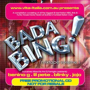 Bada Bing! Mixtape Volume 1. (2004)