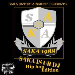 SAKA IS UR DJ HIP HOP EDITION