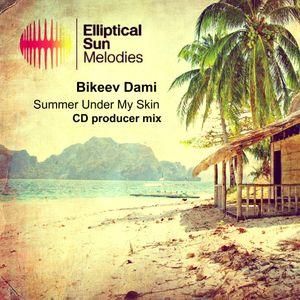 Bikeev Dami-Summer Under My Skin (CD producer mix)