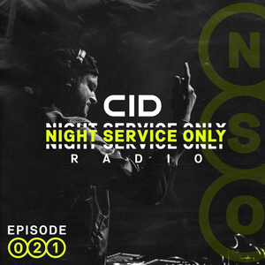 Night Service Only Radio Episode 021 by CID Music favoriters