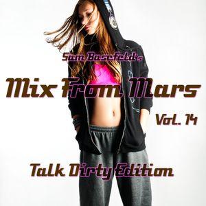 014 - Talk Dirty Edition