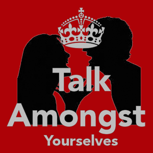 Talk Amongst Yourselves 2016-03-24
