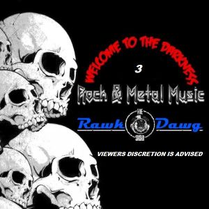 The Rawk Dawg Show Episode 97 Welcome To The Darkness 3
