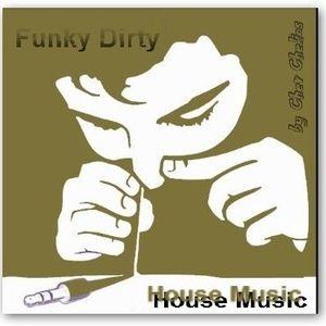 Chev Chelios - Funky Dirty House Music
