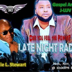 EP. 511 LATE WITH RADIO HOST, JERRY ROYCE LIVE & SPECIAL GUESTS, RECORD LABEL CEO, WILLIE L. STEWART