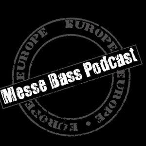 Messe Bass Podcast #02 - Dr Core