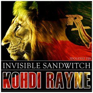 Invisible Sandwitch - Dj Kohdi Rayne
