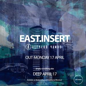 Alfredo Ramos – East Insert (simply something else) April 2017