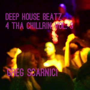 Deep House Beatz 4 Tha Chillrin Vol. 3