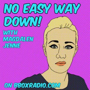 No Easy Way Down #1613: With The Current