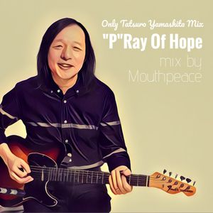 """""""P""""RAY OF HOPE"""