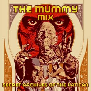 The Mummy Mix - Secret Archives of the Vatican