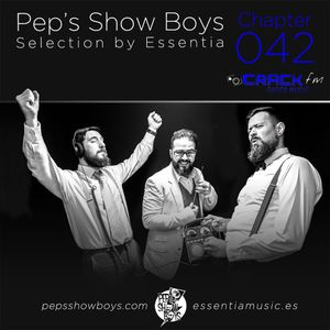 Chapter 042_Pep's Show Boys Selection by Essentia at Crack FM