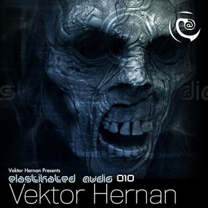 Elastikated Audio 010 - Vektor Hernan